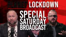"Special Saturday Broadcast - Censored Documentary ""Planet Lockdown"" Airs In Full"