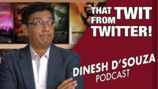 DOUBLE STANDARDS Dinesh D'Souza Podcast Ep. 6