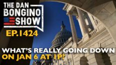 Ep. 1424 What's Really Going Down on Jan 6 at 1P? - The Dan Bongino Show®