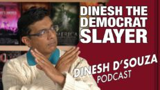 ERASING HISTORY Dinesh D'Souza Podcast Ep11