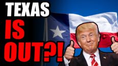 Texas LEAVING The Union?! Lawmakers Drafting Documents To SECEDE As Socialism Grows In America