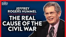 Lincoln & What Really Caused the Civil War (Pt. 1) | Jeffrey Rogers Hummel | POLITICS | Rubin Report