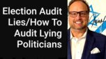 Election Audit Lies and How To Audit Lying Politicians -Jovan Hutton Pulitzer