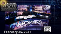 The Alex Jones Show (Full Show) 02/25/21