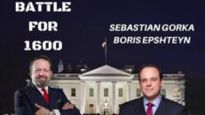 Battle for 1600 Episode 52: What should President Trump say at CPAC? AMERICA First with Sebastian Gorka