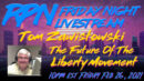 Tom Zawistowski - From Tea Party Pioneer To IRS Target & Beyond on Sat. Night Livestream