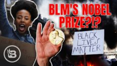 WHAT?!? BLM has Been Nominated for the Nobel Peace Prize! | Pat Gray Unleashed
