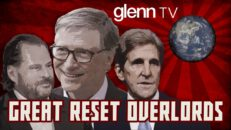 CONTROL FREAKS: The Great Reset Overlords Who Will Ru(i)n Your Life | Glenn TV | Ep 90