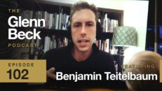 The REAL Extremism Is NOT 'Conservative' | Benjamin Teitelbaum | The Glenn Beck Podcast | Ep 102