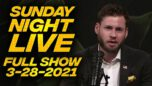 SUNDAY NIGHT with Owen Shroyer - 03/28/21