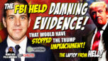 BREAKING! FBI Withheld DAMNING EVIDENCE That Would Have Stopped President Trump's Impeachment! - James RedPills America