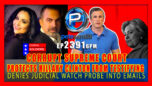 CORRUPT SUPREME COURT PROTECTS HILLARY CLINTON FROM TESTIFYING UNDER OATH - The Pete Santilli Show Ep.2391