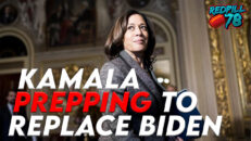 Kamala Prepping To Replace Biden Any Day - RedPill78 The Corruption Detector
