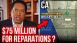 A California 'Reparations' Story? It's Complicated | Larry Elder
