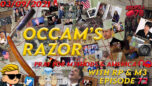 Occam's Razor Ep. 72 - Pray For M3thods & America