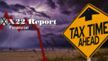 People Are Going To Feel The Economic Thunder And Demand Change - X22 Report Ep.2436a