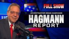 Steve Quayle on The Hagmann Report - The Globalists Want Us All Dead - (Full Show)