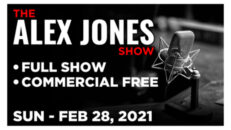 The Alex Jones Show 02/28/21 • President Donald Trump CPAC 2021, News, Reports & Analysis