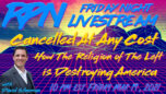 The Religion of The Left is Destroying America with David Silverman on Fri. Night Livestream - RedPill78