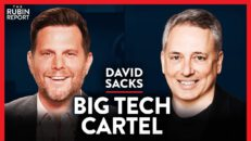 Ex-PayPal COO: The Truth About the Big Tech Cartel & Parler | David Sacks | TECH | Rubin Report