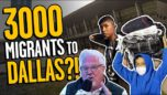 'REPREHENSIBLE': 3k border migrants moving to Dallas WITHOUT Texas' permission