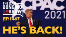 Ep. 1467 He's Back! - The Dan Bongino Show®
