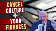 Is 'Cancel Culture' coming for your FINANCES & credit cards next?