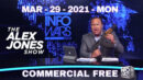 The Alex Jones Show (Full Show) Monday - 03/29/21