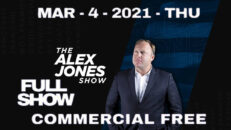 The Alex Jones Show 03/04/21