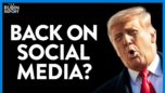 Trump Returns to Social Media: Here's the Catch & Leaked Border Pics | DIRECT MESSAGE | Rubin Report