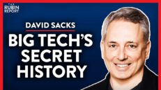 Ex-PayPal COO: Revealing How Silicon Valley Became Woke (Pt. 1) | David Sacks | TECH | Rubin Report