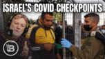 Papers, Please Israel Institutes Vaccine Checkpoints | Pat Gray Unleashed