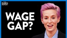 What Megan Rapinoe Gets Wrong About Equal Pay Day & Gender Pay Gap | DIRECT MESSAGE | Rubin Report
