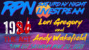 1986: The Act with Lori Gregory & Andy Wakefield on Sat. Night Livestream RedPill78 The Corruption Detector