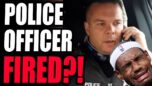 INSANE! Police Officer Who CALLED OUT Lebron James' HATE Gets FIRED?! This Is BACKWARDS.