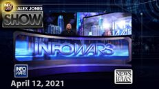 The Alex Jones Show 04/12/21