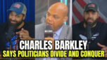 Charles Barkley Says Politicians Divide & Conquer - HodgeTwins