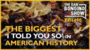 "Ep. 1490 The Biggest ""I Told You So"" in American History - The Dan Bongino Show®"
