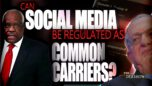 Can Social Media be Regulated as Common Carriers? - The Dershow