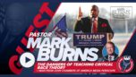 Pastor Mark Burns | Danger of Teaching Critical Race Theory + John Chambers | America Media Periscope