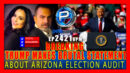 BREAKING: Trump Makes Brutal Statement About AZ Election Audit - The Pete Santilli Show