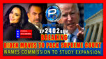 MAOIST BIDEN MOVES TOWARDS PACKING THE SUPREME COURT - The Pete Santilli Show