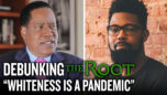 Larry Elder Debunks J̶o̶u̶r̶n̶a̶l̶i̶s̶t̶ DAMON YOUNG for Claiming 'Whiteness is a Pandemic'