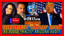 "BREAKING: TRUMP PREDICTS ""STARTLING RESULTS"" AS ARIZONA AUDIT *HALTED* - Pete Santilli Show"