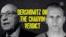 Alan Dershowitz Reacts to the Derek Chauvin Verdict | Stu Does America