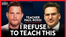 What Schools Have Been Hiding About Anti-Racism Lessons | Paul Rossi | ACADEMIA | Rubin Report