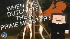 The Time the Dutch Ate their Prime Minister