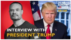 Ep. 1509 Interview With President Trump - The Dan Bongino Show®