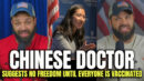Chinese Doctor Suggests No 'FREEDOM' Until Everyone Is Vaccinated.. - HodgeTwins