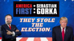 """Yes, they did steal the election.."" President Donald J. Trump with Sebastian Gorka on AMERICA First!"